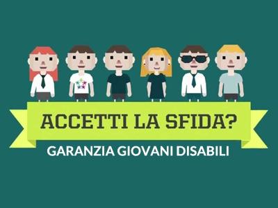 Conosci Garanzia Giovani Disabili? Ecco tutto quello che c'è da sapere